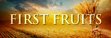 First Fruit Offering Closing