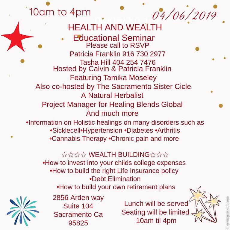 Health & Wealth Seminar Sacramento, CA 4/6/2019