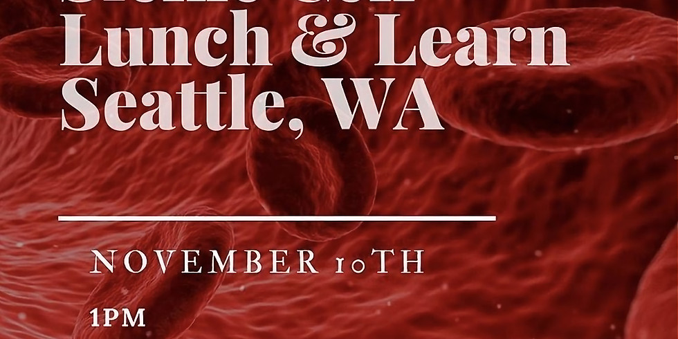 Sickle Cell Lunch & Learn