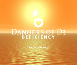 Vitamin D3 Deficiency!