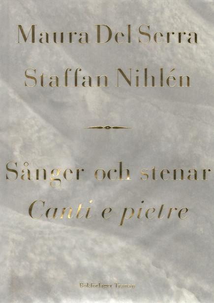 Sånger och stenar / Canti e Pietre