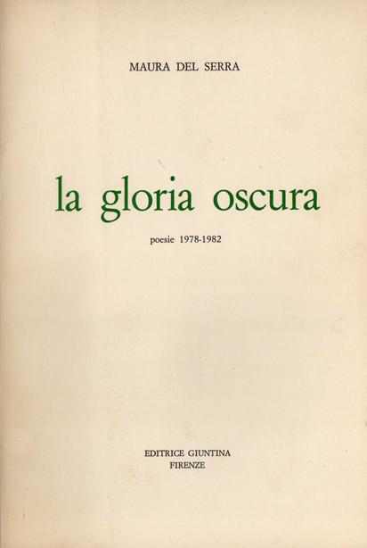 La gloria oscura. Poesie 1978-1982