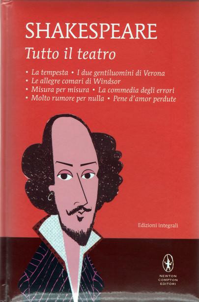 Le allegre comari di Windsor, La commedia degli errori, Molto rumore per nulla (vol. I, pp. 147-210 ; 281-328 ; 329-390)