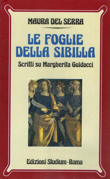 Le foglie della Sibilla. Scritti su Margherita Guidacci