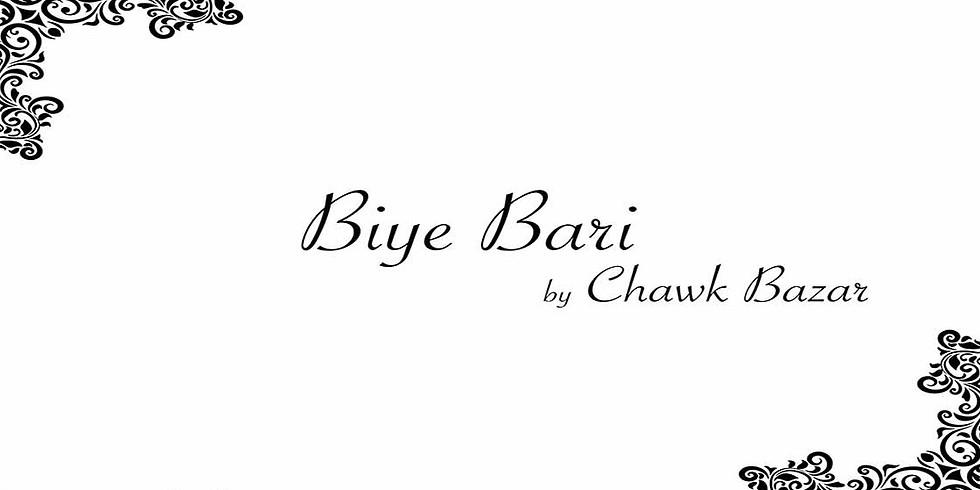 Biye Bari by Chawk Bazar