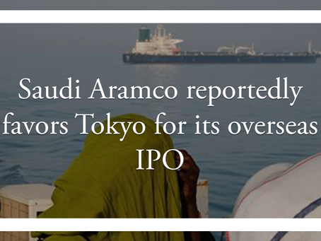 Saudi Aramco reportedly favors Tokyo for its overseas IPO