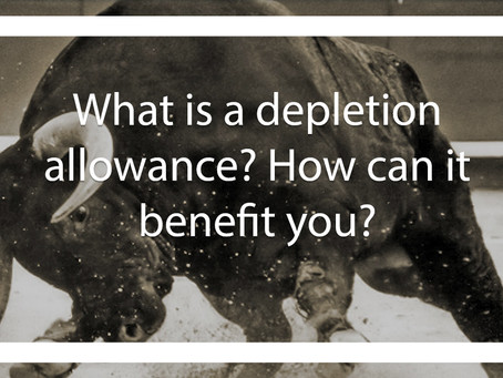 How can a depletion allowance benefit you?