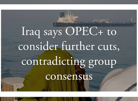 Iraq says OPEC+ to consider further cuts, contradicting group consensus