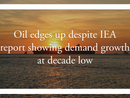 Oil edges up despite IEA report showing demand growth at decade low