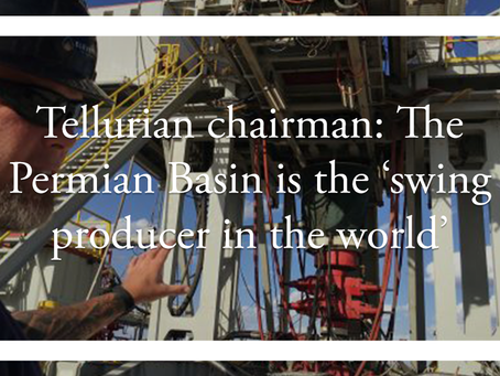 Tellurian chairman: The Permian Basin is the 'swing producer in the world