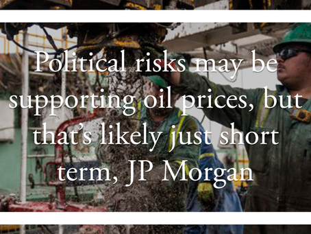 Political risks may be supporting oil prices, but that's likely just short term, JP Morgan says