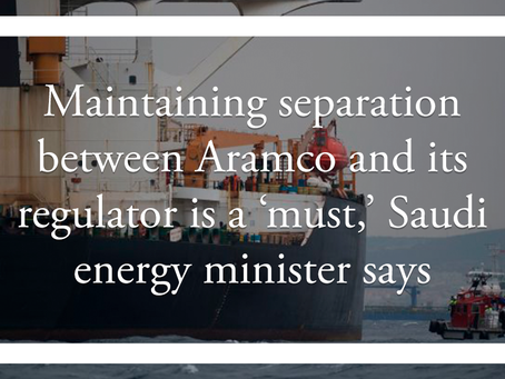 Maintaining separation between Aramco and its regulator is a 'must,' Saudi energy minister says