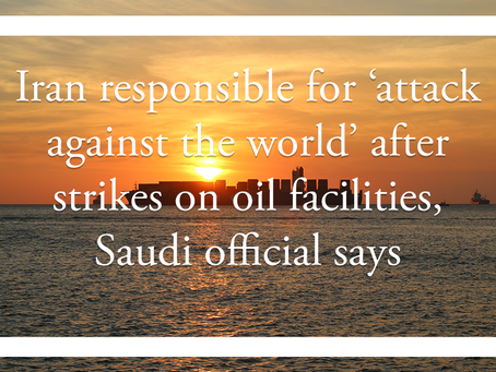 Iran responsible for 'attack against the world' after strikes on oil facilities, Saudi official says