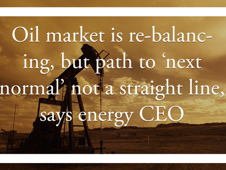 Oil market is re-balancing, but path to 'next normal' not a straight line, says energy CEO