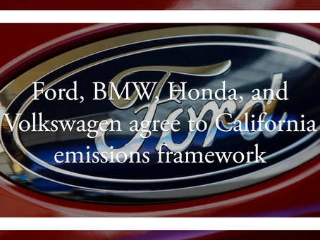 Ford, BMW, Honda, and Volkswagen agree to California emissions framework