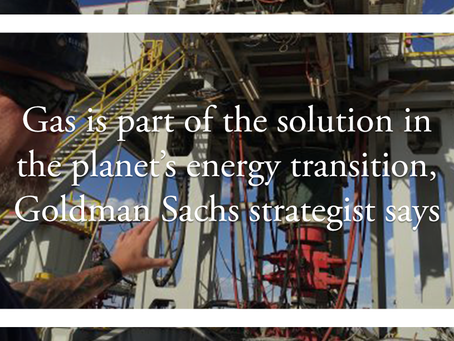 Gas is part of the solution in the planet's energy transition, Goldman Sachs strategist says