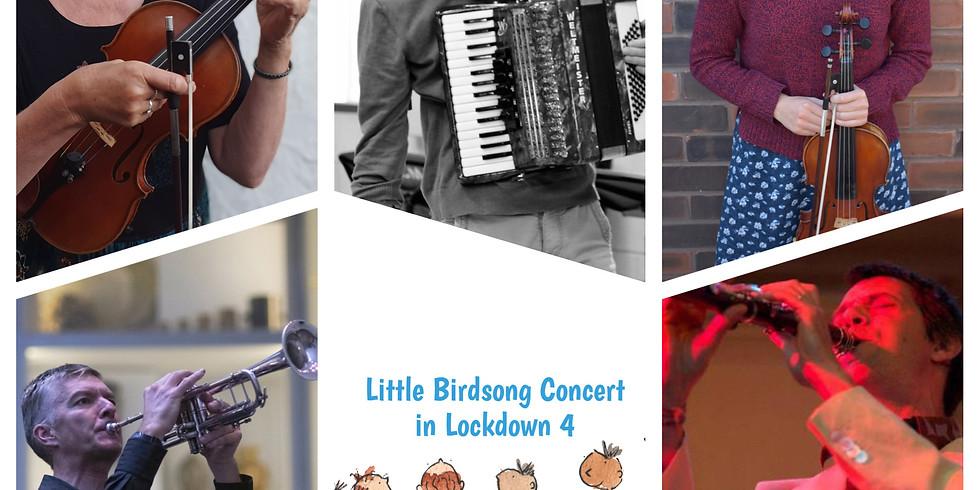 Free- Little Birdsong Concert in Lockdown 4