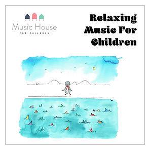 Relaxing Music for Children MHFC-01.jpg