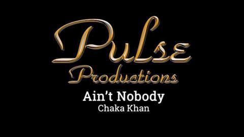 AIN'T NOBODY - Chaka Khan