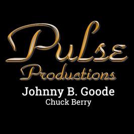 JOHNNY B. GOODE - PULSE CONCERT JULY 15,