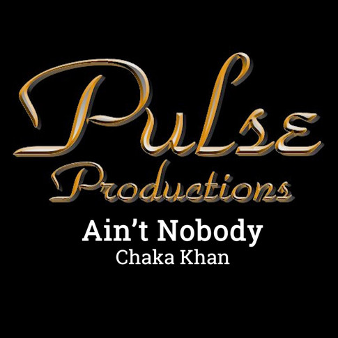 AIN'T NOBODY - PULSE CONCERT JULY 15, 20