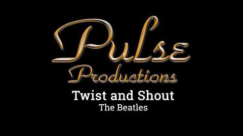 TWIST AND SHOUT - Twist & Shout
