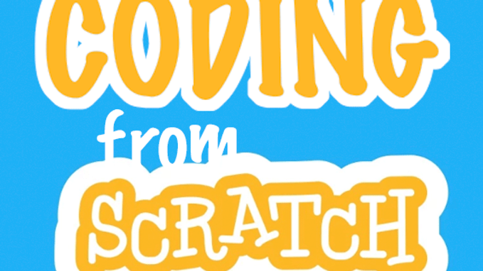 Coding from Scratch