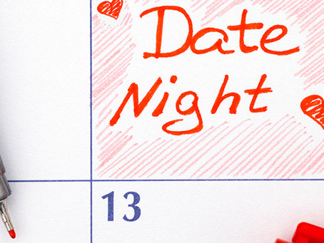Date Night is a MUST!