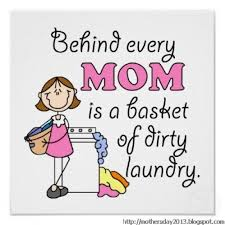 behind-every-mom-is-a-basket-of-dirty-la