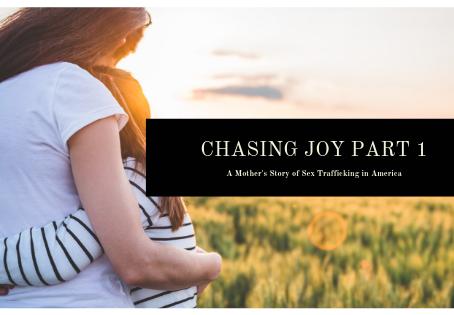 Chasing Joy