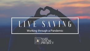 Live Saving Work Through a Pandemic