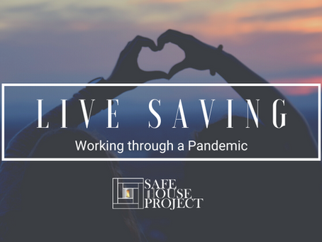 Live Saving Work Through a Pandemic