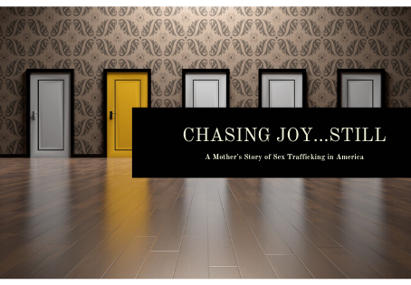 Chasing Joy...Still