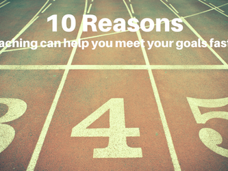 10 Reasons coaching can help you reach your goal faster