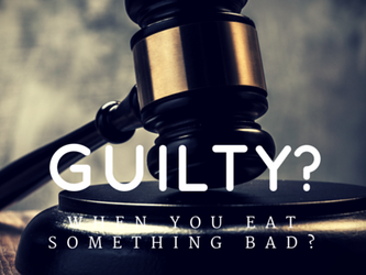 How to stop feeling guilty about your food choices...