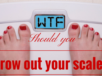 Ditch the scales!