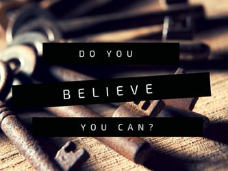 Do you believe you Can?