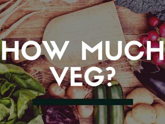 How much veg?