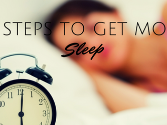10 Steps to get more sleep