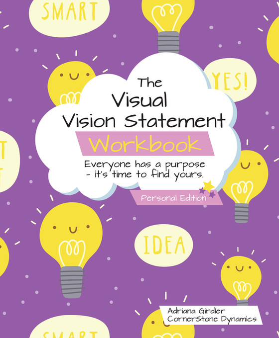Create your Personal Vision Statement with The Visual Vision Statement Workbook