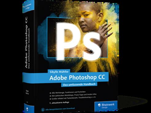 ADOBE Photoshop CC - Das umfassende Handbuch