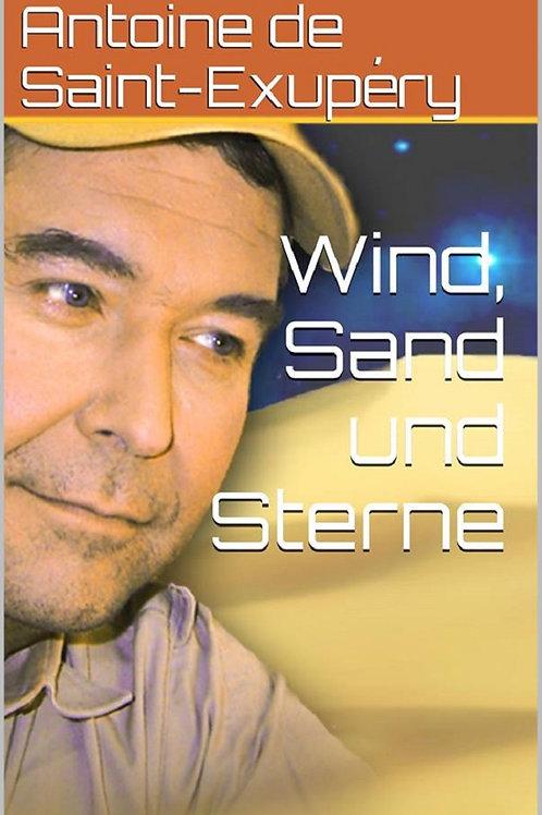 Wind, Sand und Sterne von Antoine de Saint-Exupéry - Kindle E-Book