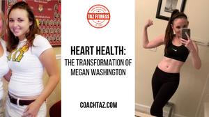 transformation tuesday megan washington heart health