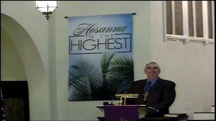 March 29 2021 - Palm Sunday - King Jesus