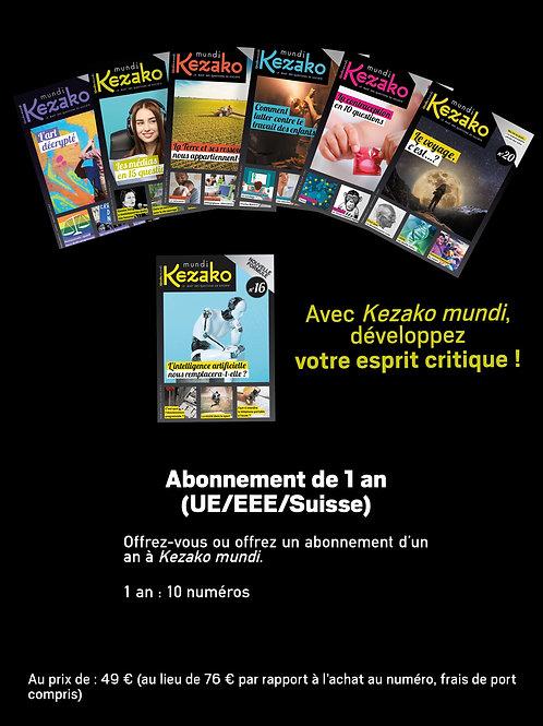 Abonnement 1 an à Kezako mundi (UE/Suisse sauf France)