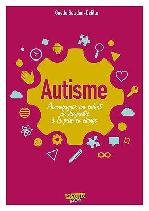 Autisme, du diagnostic à la prise en charge