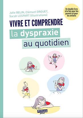 Vivre et comprendre la dyspraxie