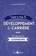 Voyage au pays du développement  de carrière, counseling
