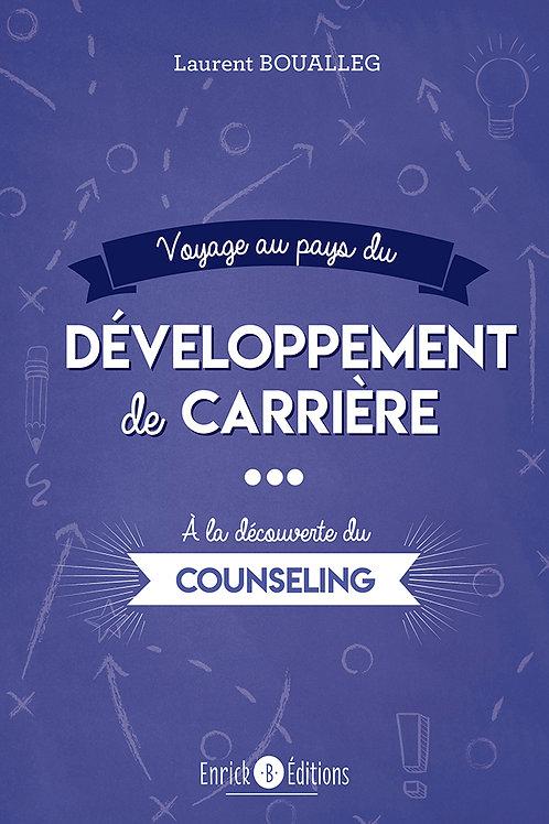 Voyage au pays du développement de carrière