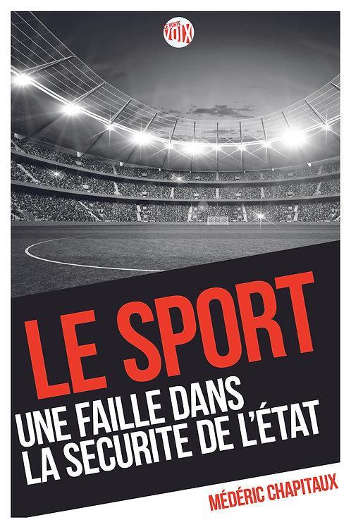 Le sport, une faille dans la sécurité de l'Etat